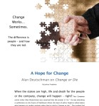 A Hope for Change: Alan Deutschman on Change or Die