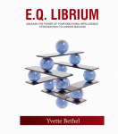 E.Q. Librium: Enhancing Your Work Life
