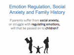Academic Research- Emotion Regulation, Social Anxiety and Your Family