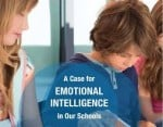 A Case for Emotional Intelligence In Our Schools