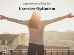 3 Vital Questions for Thinking Optimistically