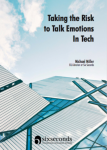 Taking the Risk to Talk Emotions in Tech