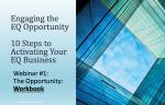 Engaging the EQ Opportunity: Webinar 1 Workbook