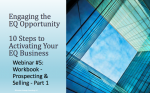 Engaging the EQ Opportunity: Webinar 5 Workbook