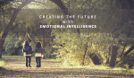Creating the Future with Emotional Intelligence – Workshop